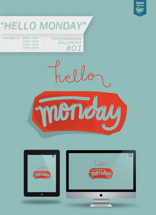 Freebie: TCWP #01 Hello Monday  Alright first series of Freebie Typocampaign Wallpaper   TCWP #01 HELLO MONDAY Minimalist/with subtle background from subtlepatterns.com Download | Available in size: Landscape: 2560 x 1440 | 2560 x 1600 | 2048 x 1536 Portrait: 1536 x 2048    ____________________________ Eugenia Clara @eugeniaclara | facebook | store
