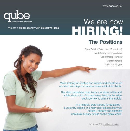 "Qube is a Creative Digital Agency that is dedicated in helping marketers in Kenya make the most of NEW and EMERGING opportunities. We help our clients explore THE DIGITAL DIMENSION We make Brands make MORE CONNECTION We design for INTERACTION ""LET YOUR BRAND EXPERIENCE A DIGITAL REVOLUTION WITH EXCEPTIONALLY CREATIVE IDEAS FOR OUTSTANDING RESULTS."""