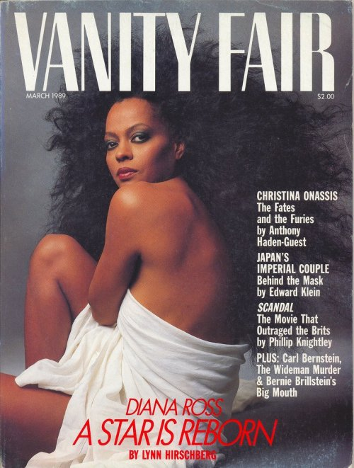Vanity Fair, March 1989Diana Ross: A Star Is Reborn Source: Vanity Fair Covers