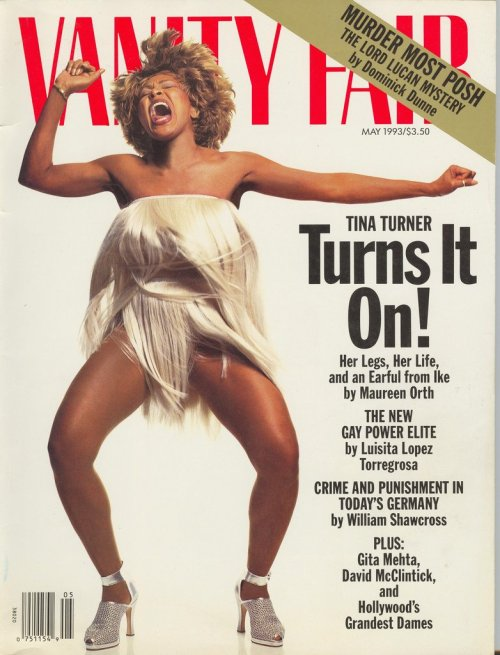 Vanity Fair, May 1993On the cover: Tina Turner Source: Vanity Fair Covers