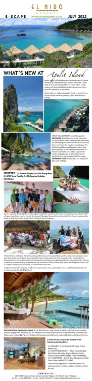 El Nido Resorts NEW E-Scape Newsletter - July 2012 READ, LIKE and SHARE! :) http://www.elnidoresorts.com/ | +632-8130000 | holiday@elnidoresorts.com