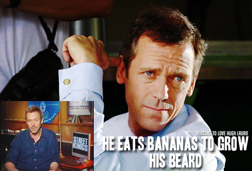 reasons-to-love-hugh-laurie:   Reason 191: He eats bananas to grow his beard.  Read More