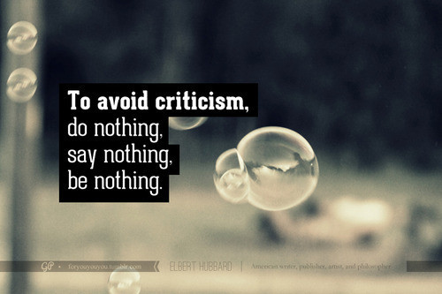 avoid criticisms