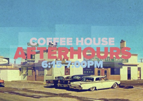 Destiny Coffee House - After Hours