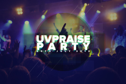 Destiny UV Praise Party