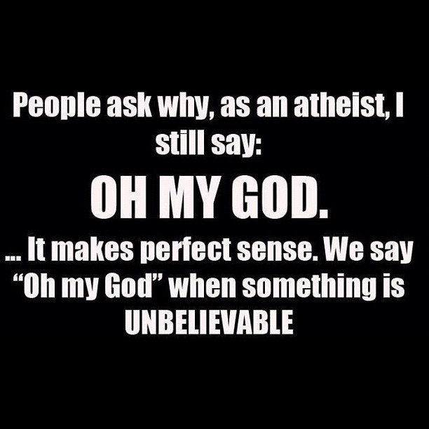 joshbagosh:  #Atheist #truth #greatline (Taken with Instagram)