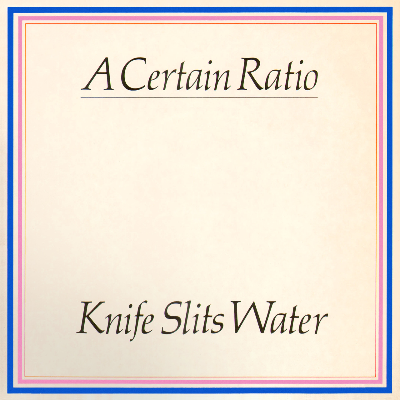 A Certain Ratio ‎'Knife Slits Water', Factory Records, 1982. Possibly designed by Mark Farrow.