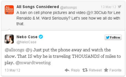 alexbaca:  (via nprmusic)  Is it time to ban cellphones at concerts? Does it seem old-fashioned NOT to Tweet or Instagram during a show? Do you just wish twitpickers would just get out of the way? Take our survey.  I can't see at the majority of shows I go to, so I look at my phone. I'm usually reading the news or Twitter. And, to be honest, the bands I have been able to see have been largely boring performers (notable exceptions include Metric in 2005 at a very empty 9:30 Club because, Emily Haines!; Sonic Youth in 2009 at a packed 9:30 Club where I was lucky enough to have a line of sight from my perch at the bar). A few weeks ago I saw Grass Widow at Comet Ping-Pong and as usual, I couldn't see and was using my phone (it was during the week of Phil Mendelson's ascension, and the Post had dumped a lot of late-afternoon news that I hadn't yet had a chance to read). My friend texted me to put my phone down. One of the women in Grass Widow called him out—not me—for using his phone, because even from Comet's very low stage I was too short to be noticeably staring at a cell phone. I love supporting performers I enjoy by buying their albums and going to their shows, and I appreciate the ban on photos and videos (since I rarely have a viewshed, I rarely take photo or video; for example, this was my view during The Promise Ring at Irving Plaza back in May). But I've found reading shit on my phone—while listening to a band I love!—to be much more enjoyable than staring at someone's back. EDIT: If I could read a book at a show, I would be even happier! But, you know, low lighting.  What Alex said. All of it.  Yeah, yeah, I get it, the artist traveled ALL THIS WAY to come play and maybe they don't want to look out and see a bunch of people staring at their phones. But I spent the money on the ticket to go to a venue that apparently is built around the idea that adults are all roughly the same height and maybe I didn't come all that way to spend the entire show staring at someone's shoulder blades. tl;dr version: maybe we could start organizing the rules of concertgoing around the comfort of the concertgoers. Even the short ones who don't actually get to, you know, WATCH the show. AKA, why Tiff doesn't go to more shows.