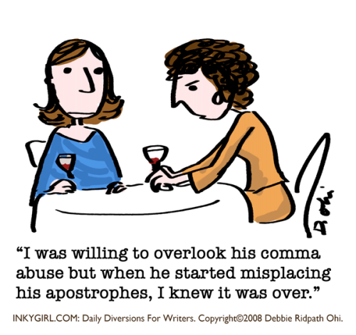 A comic for punctuation geeks. :-) I'm posting some of my older comics here as I catalog and tag them in prep for a print book compilation. You can find my comics for writers on Inkygirl (http://inkygirl.com), Tumblr (http://inkygirl.tumblr.com) and Pinterest (http://pinterest.com/inkyelbows/comics-for-writers-inkygirl-com)