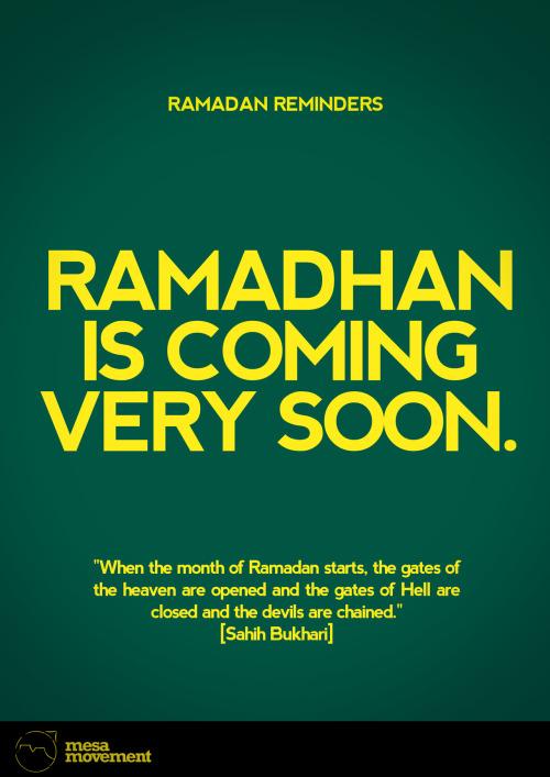 muslimsociety:  Allahumma Ballighna Ramadan! Oh Allah, please bring to us Ramadan.