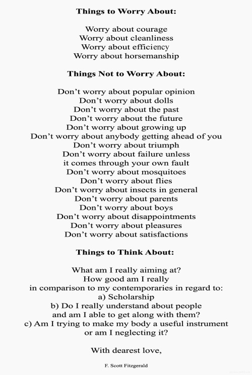 alecshao:  F. Scott Fitzgerald's List of Things to Worry About from a letter to his 11-year-old daughter in summer camp, 1933