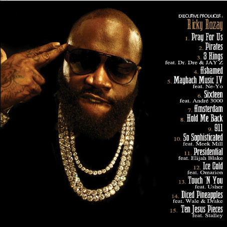 RICK ROSS 'GOD FORGIVES, I DON'T' tracklist. I can't wait to hear the track with Jay-Z and Dr. Dre! 'Mayback Music IV' featuring Ne-Yo won't disappoint I'm sure and to hear @RickRozay and Andre 3000 on the same track should be pretty awesome! #GFID in stores July 31st! xo @RozOonTheGo