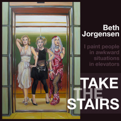 BethJorgensen I paint people in awkward situations in elevators.
