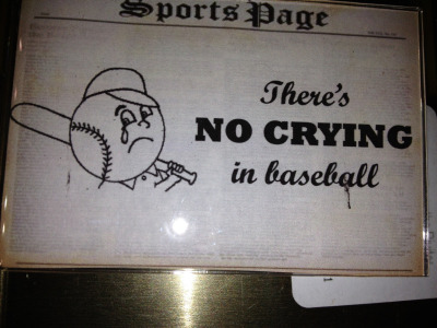 There's NO crying in baseball, folks