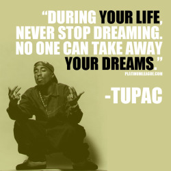 Tupac inspiration. REBLOG this if you agree with this Platinum League hip hop legend!