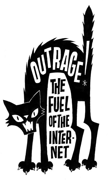 Outrage - the fuel of the internet.