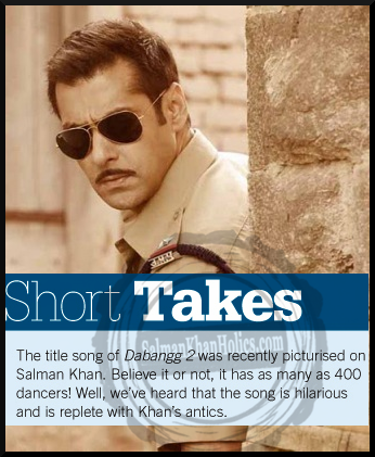★ (Paper) Title song of Dabangg 2 was recently picturised on Salman Khan… !