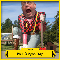 The BFO is celebrating Paul Bunyan Day!
