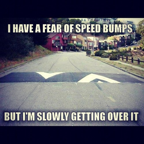 fuckyeahmrsingh:  Lol. #speed #bump #funny #comedy #laugh #lol (Taken with Instagram)