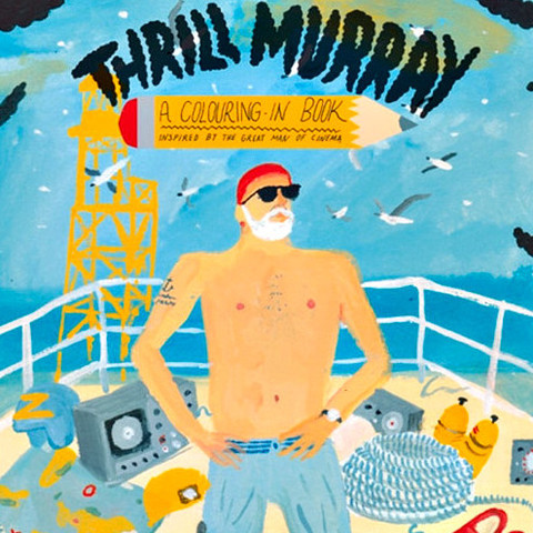 Why do I not own the Bill Murray coloring book yet? This is the best idea ever! (via Bill Murray Coloring Book (Pre-order) - Cool Material)