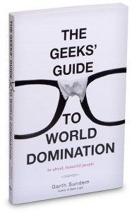 World domination made easy! haha  http://geeks-toys.com/the-geeks-guide-to-world-domination-be-afraid-beautiful-people/