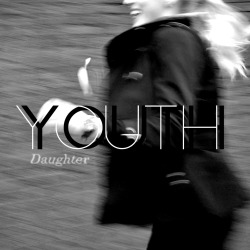 "My own designed album cover for the single ""Youth"" of Daughter"