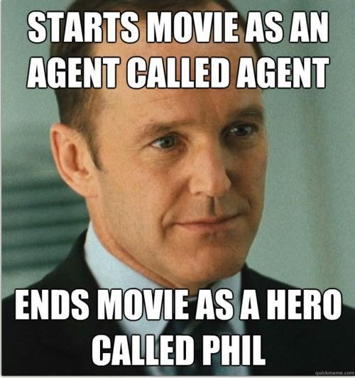 jeremy-ruiner:  Agent Phil Coulson: My favorite Avenger.