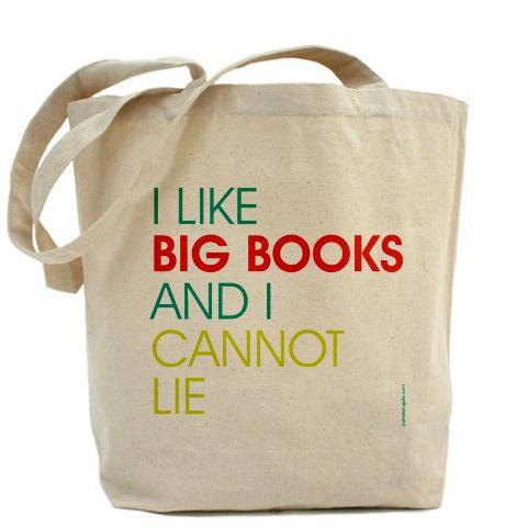 "wickedclothes:  ""I Like Big Books and I Cannot Lie"" Canvas Tote All you other readers can't deny~~ Sold on Etsy."