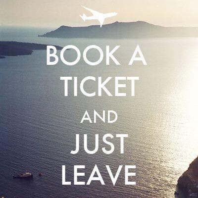 Keep your job - Book a Flight - Get a Tan - Fall In Love…