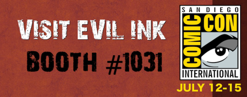 Evil Ink Comics will be in attendance at this year's San Diego Comic Con on July 12-15! If you're attending SDCC, please be sure to visit them at Booth #1031. Evil Ink will also feature some exclusive items this year – more details will be posted as they become available. Claudio will be signing at the Evil Ink booth on Friday, July 13 and Saturday, July 14 at 4pm. Discuss this with others on Cobalt and Calcium!