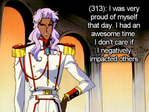 utena-tfln:  [Image - Akio with his hand on his hip.] [Text - (313): I was very proud of myself that day. I had an awesome time. I don't care if I negatively impacted others.]
