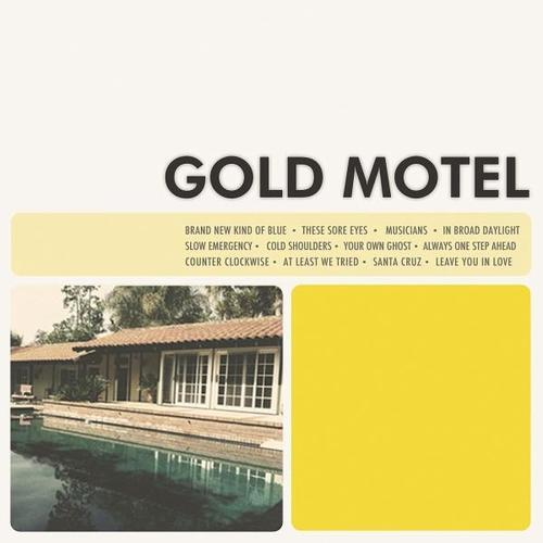 Gold Motel by Gold Motel