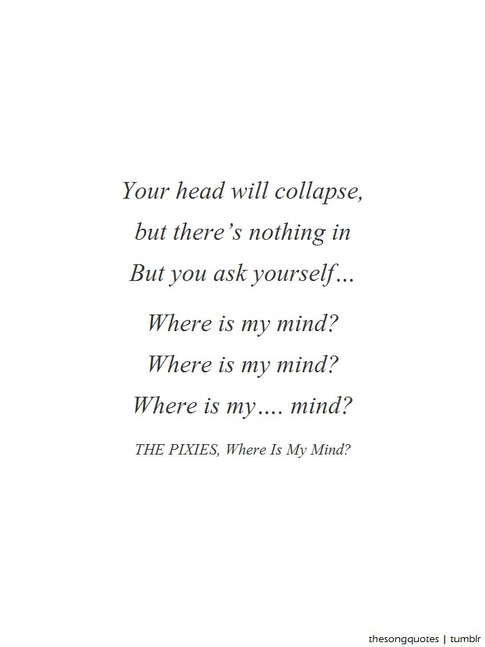 The Pixies, Where Is My Mind? LISTEN TO AUDIO.