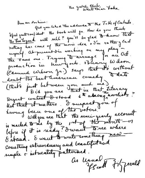 "amandaonwriting:  F. Scott Fitzgerald wrote this letter to his editor, Max Perkins, when he set out to write The Great Gatsby. He included these words: ""I want to write something new — something extraordinary and beautiful and simple & intricately patterned.""  Well, Sir. I'd say, ""MISSION ACCOMPLISHED."""