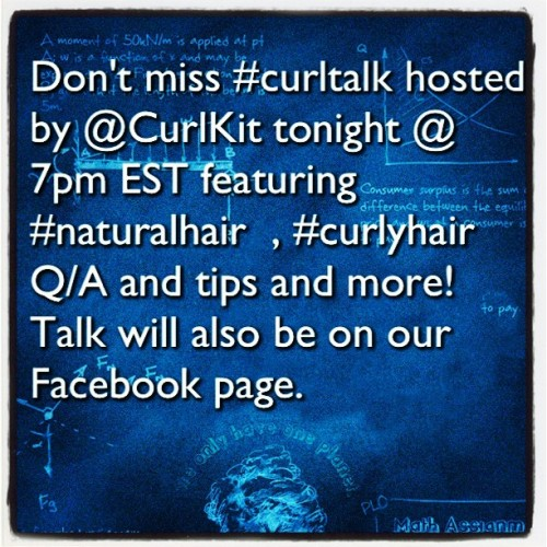 #textgram @curlkit #curltak 7pm EST join us share your thoughts, answer questions, &  post questions. Contest announced after each chat.  (Taken with Instagram)
