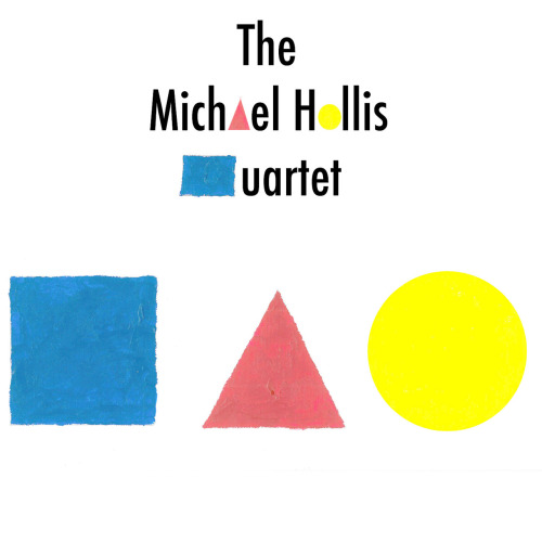 The Michael Hollis Jazz Quartet EP Coming Soon!!!!!!