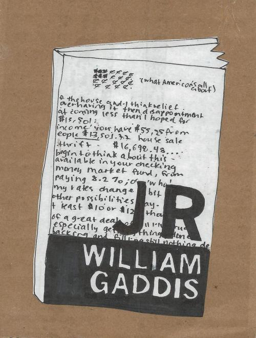 J R, William Gaddis
