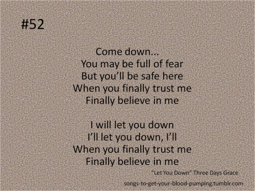 """Let You Down"" - Three Days Grace"