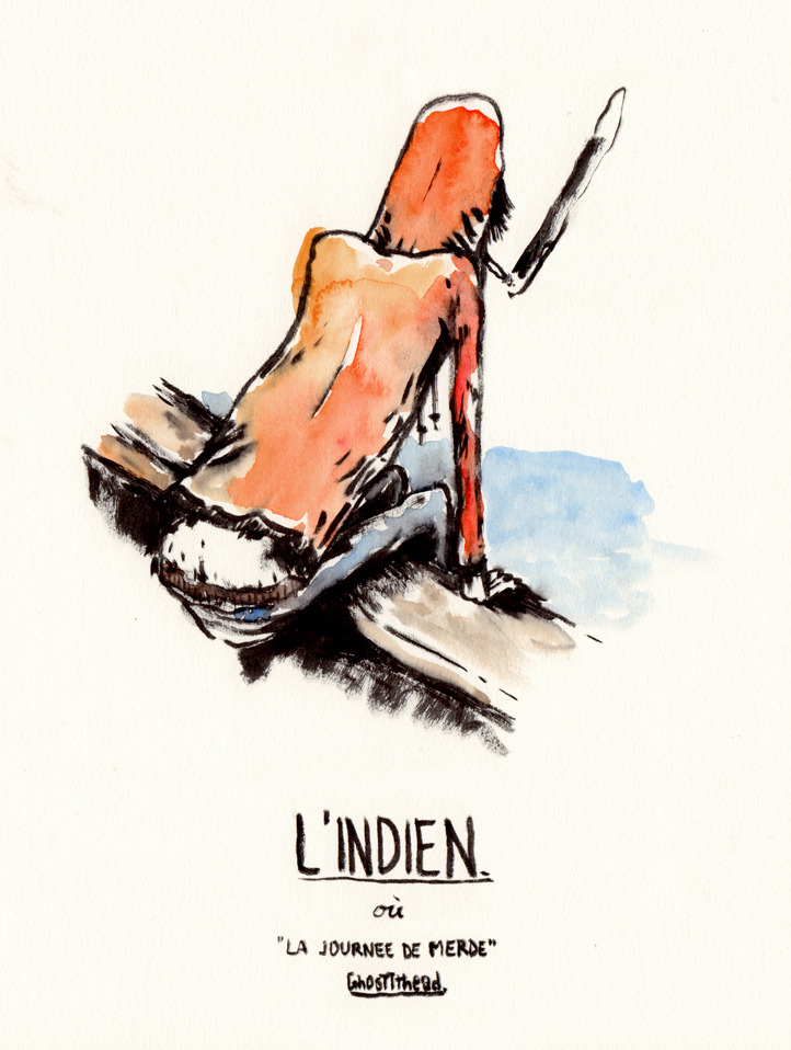 """l'indien"" by Ghosttthead"