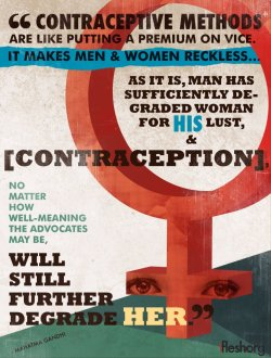 1-flesh:  Take it from Gandhi: Women deserve way better than birth control.