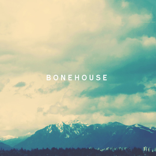 New Bonehouse ep is awesome. Check it out!