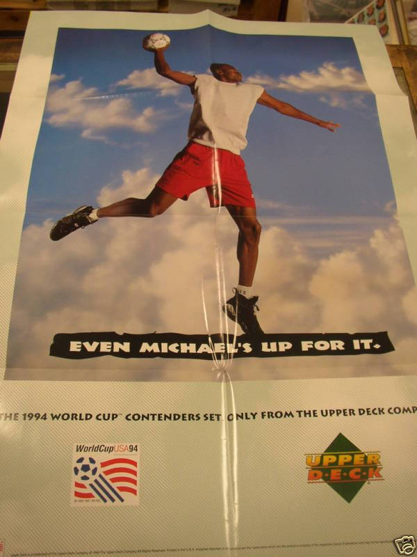 """Even Michael's up for it"" - poster promo for 1994 World Cup trading cards by Upper Deck."