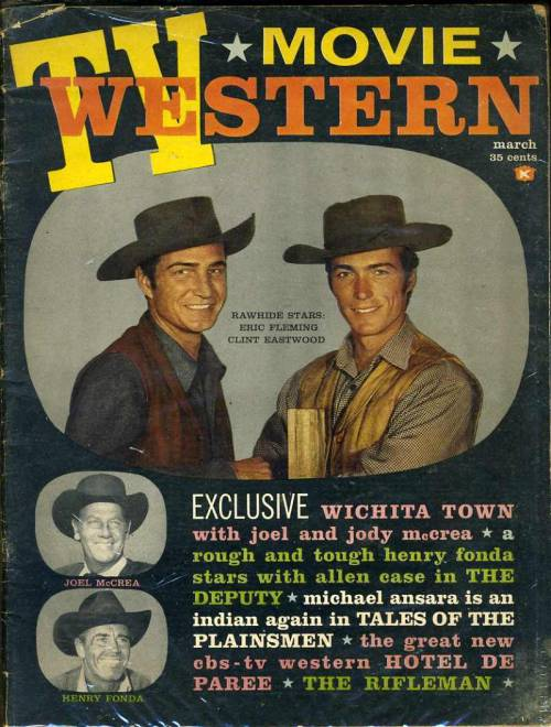 TV Movie Western, March 1960On the cover: Eric Fleming and Clint Eastwood of Rawhide See some classic Clint Eastwood photographs at Boom Underground, who is posting them as part of a month-long series on Hunks We Were Hot For, male heart-throbs from the 1960s & 70s.