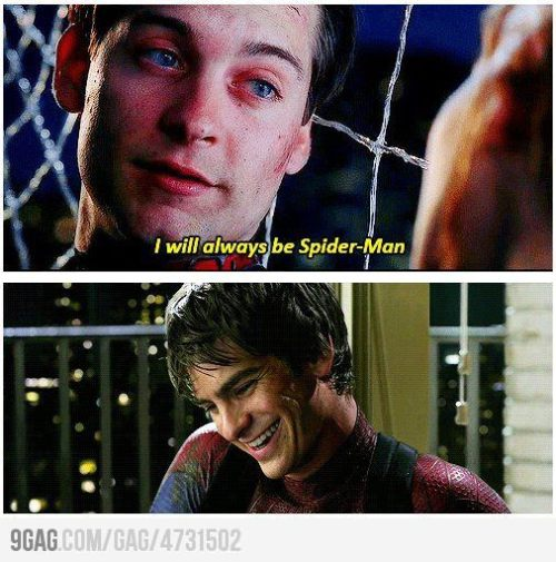 - Tobey Maguire: I will always be Spider-Man - Andrew Garfield: … :D (via 9GAG - Poor Peter)