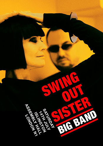 Swing Out Sister, July 14, London, Islington Assembly Hall Swing Out Sister return to perform their first London show in many years on Saturday 14th July at the newly refurbished Islington Assembly Hall. oh how I wish I could go