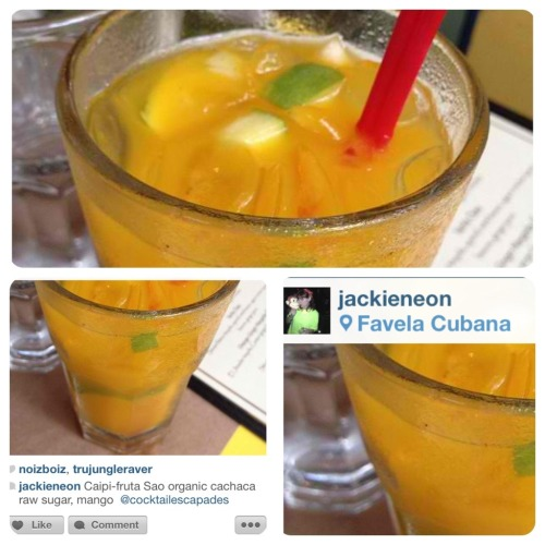 "| Favela Cubana, 543 LaGuardia Place, New York, NY Pictured: ""Caipi-fruta"" Sao Organic Cachaça, Raw Sugar, and Mango Submitted by: @jackieneon via instagram"