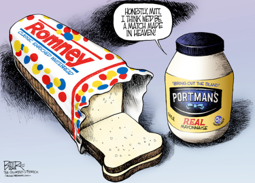 truth-has-a-liberal-bias:  columbusdispatch:  Nate Beeler, Columbus Dispatch  One of the people being mentioned for a running mate for Mitt Romney is  Sen. Rob Portman (R-OH).  Portman was George W. Bush's Director of the Office of Management and Budget.