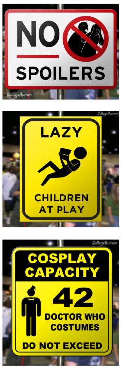 If Comic Conventions Had Warning Signs [Click to continue reading]