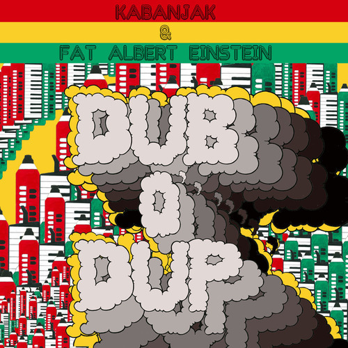 Kabanjak & Fat Albert Einstein - Dub O' Dup EP Photo