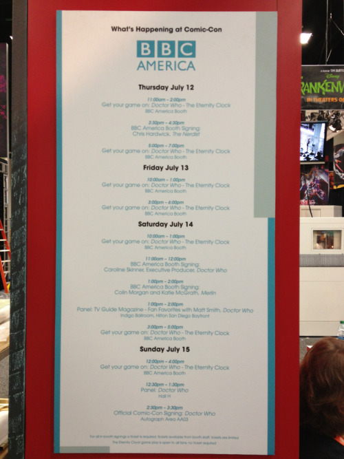 What's Happening at the BBC America Booth at Comic-ConBooth signings with The Nerdist's Chris Hardwick on Thursday, Doctor Who Executive Producer Caroline Skinner on Saturday, Merlin's Colin Morgan and Katie McGrath on Saturday, and demos of Doctor Who: The Eternity Clock every day.